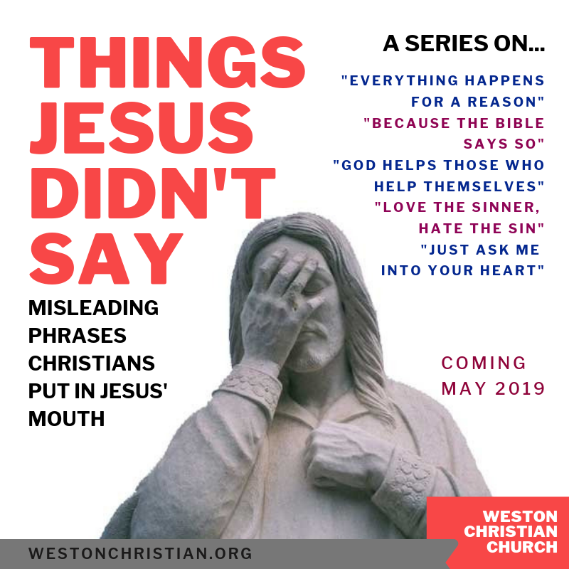 Spring 2019: Things Jesus Didn't Say