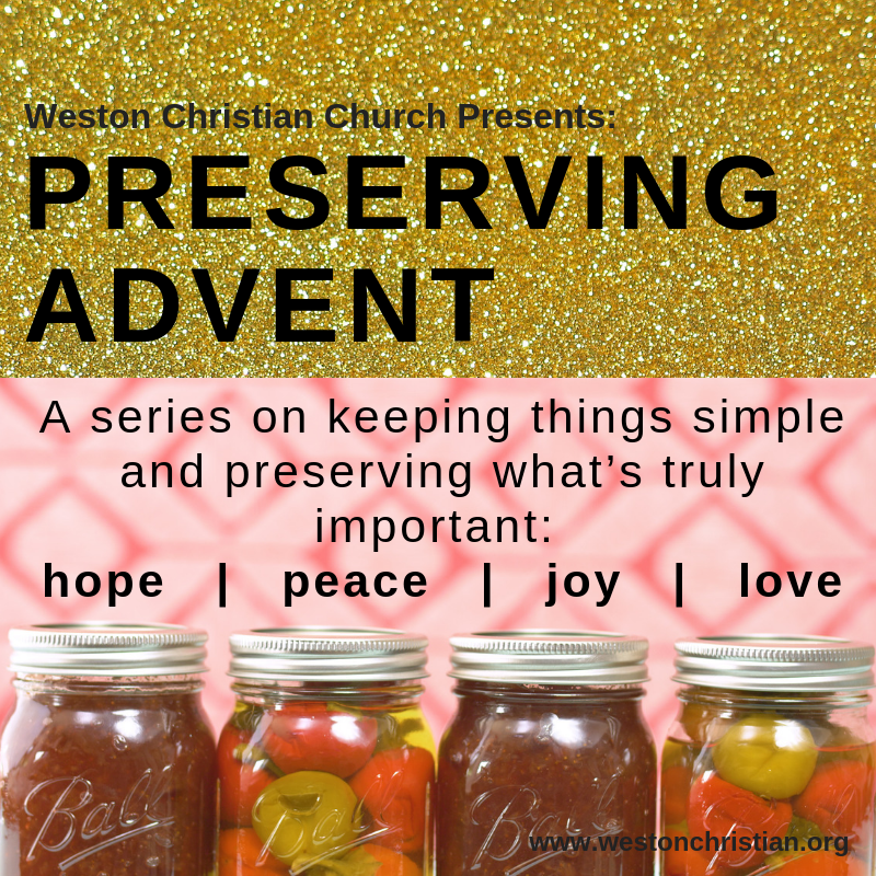 December Series: Preserving Advent