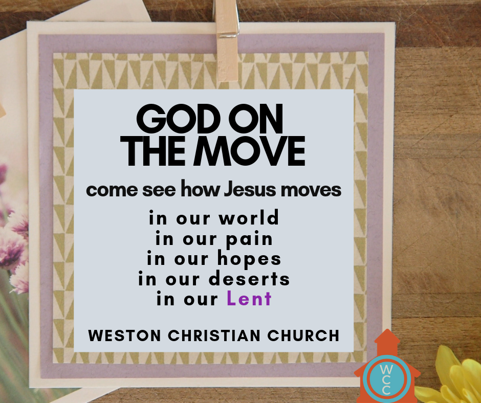 Lent 2019: God on the MOVE